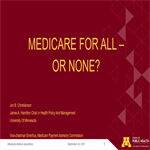 MMA 2019 Annual Conference Recording: Medicare for All or None?