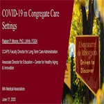 Congregate Care Settings during COVID-19